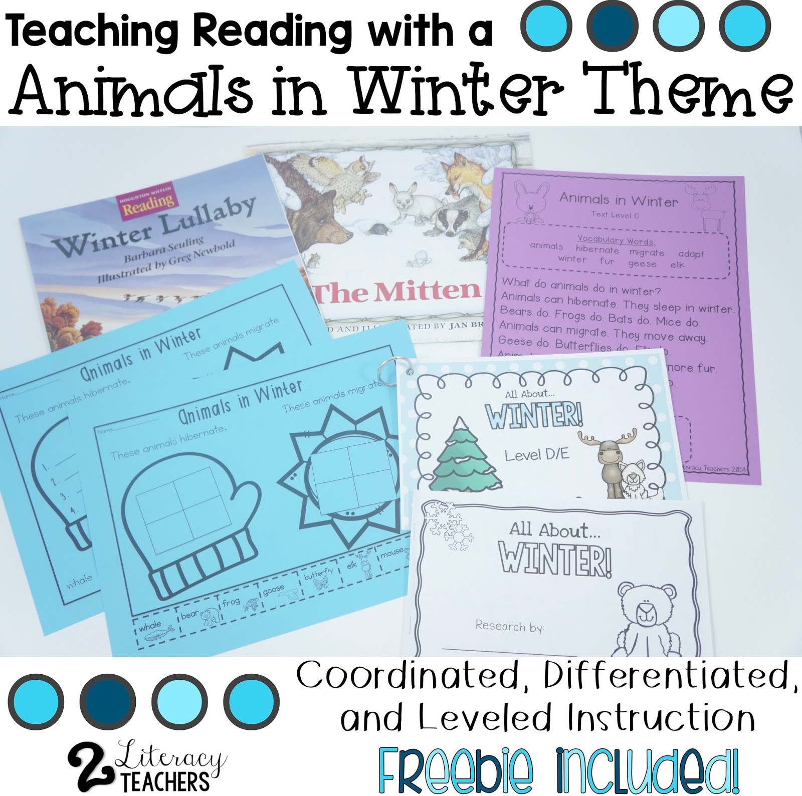 Teaching With an Animals in Winter Theme – Differentiated, Leveled Instruction and a FREEBIE!