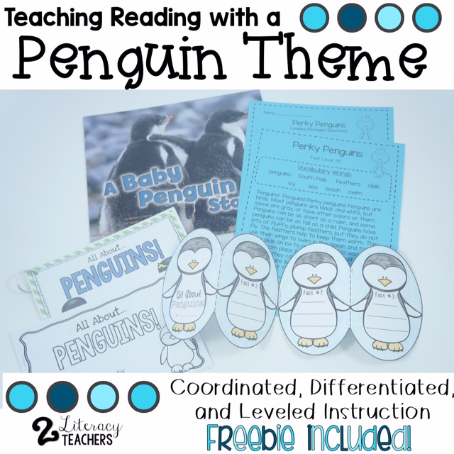 Teaching Reading with a Penguin Theme – Coordinated, Differentiated, Leveled Instruction and a FREEBIE
