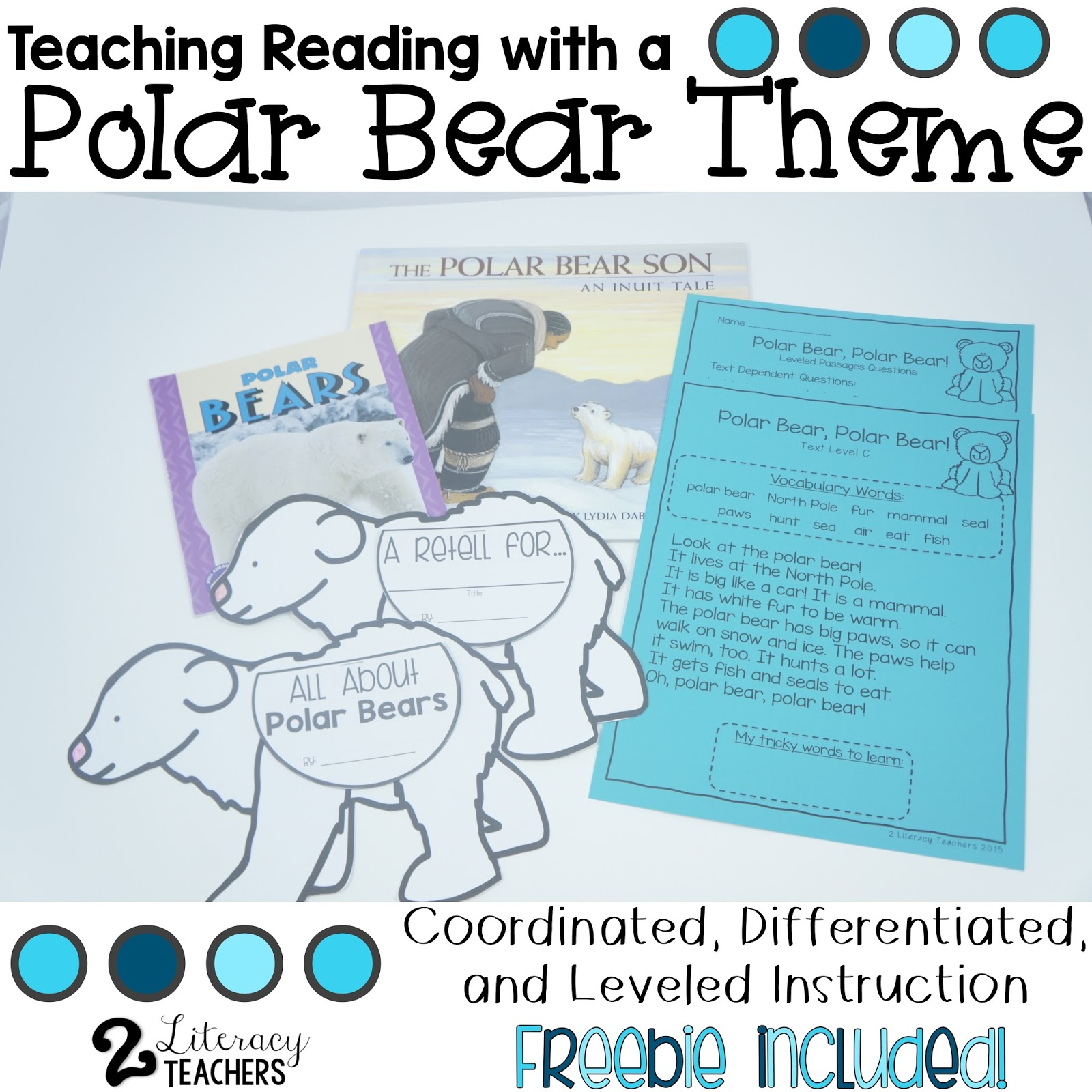 Teaching Reading with a Polar Bear Theme – Differentiated, and Leveled Instruction and a FREEBIE