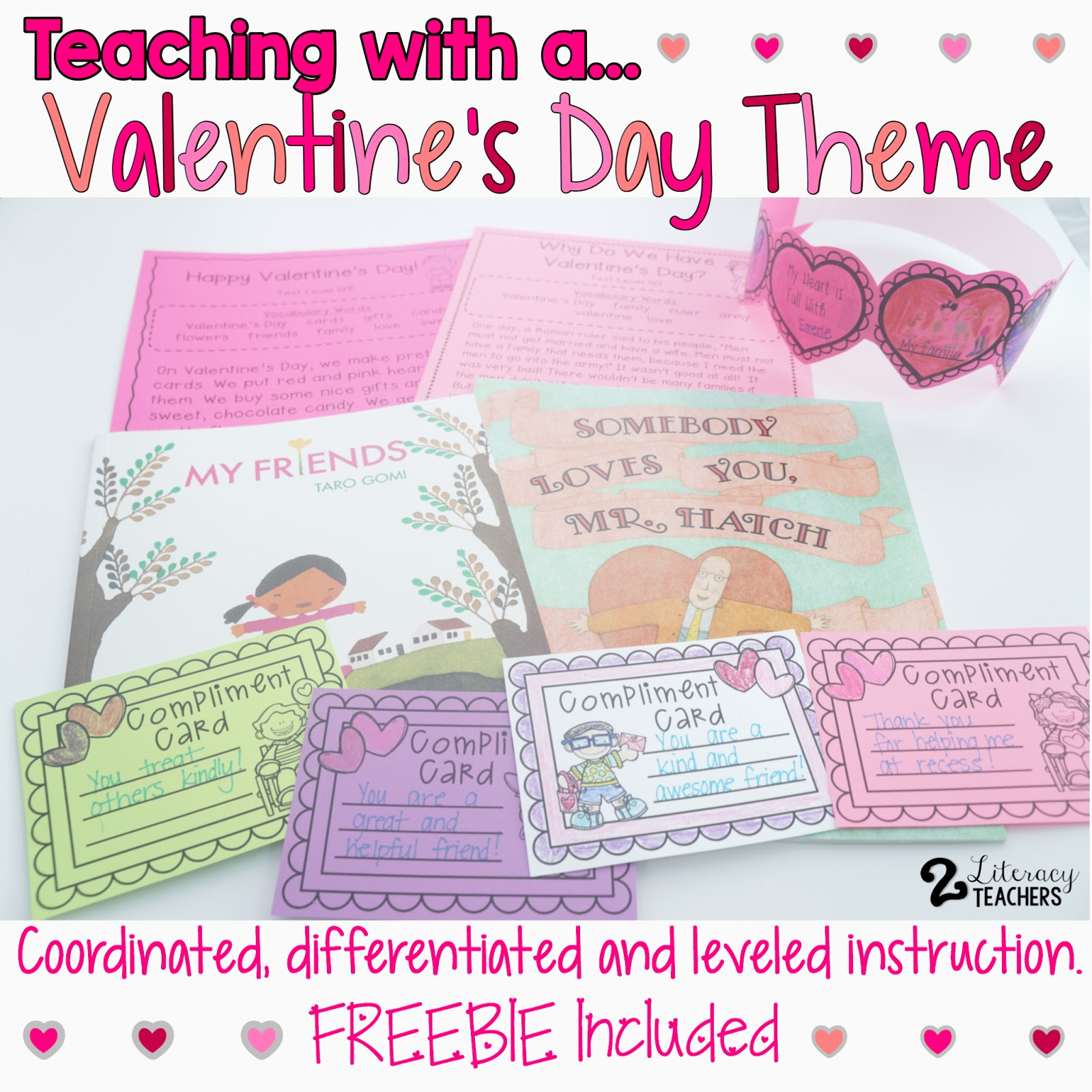 Teaching with a Valentine's Day Theme- Differentiated and Leveled Instruction with a Freebie!