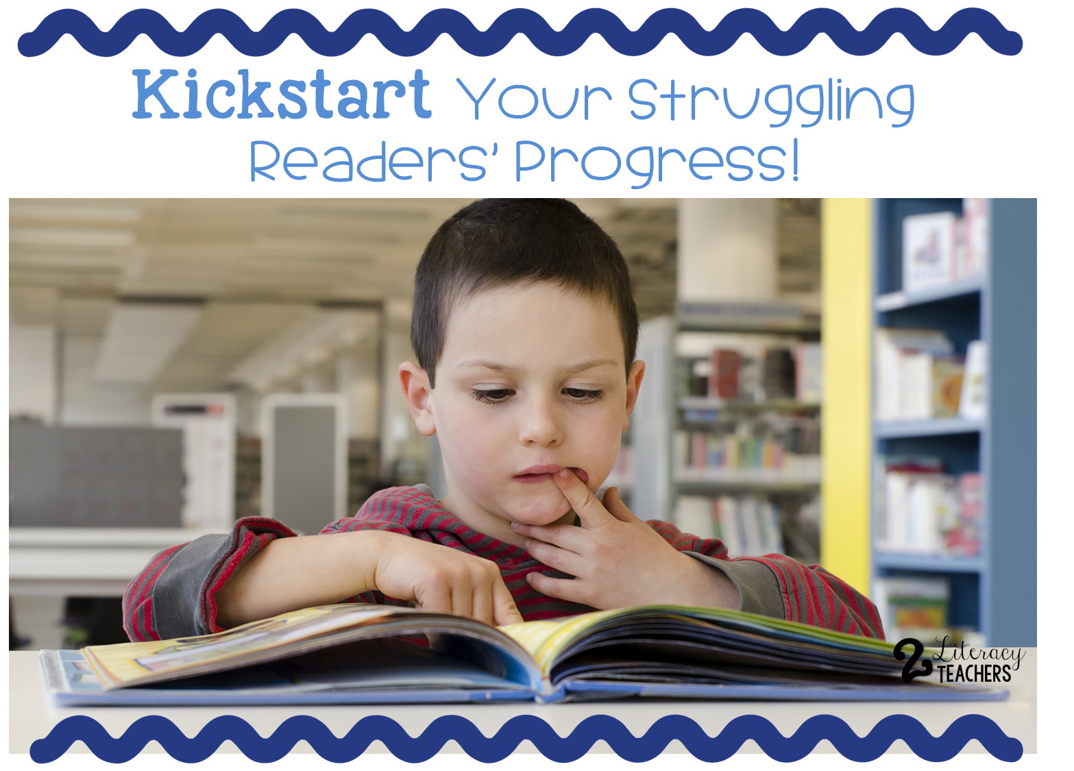 Kickstart Your Struggling Readers' Progress!
