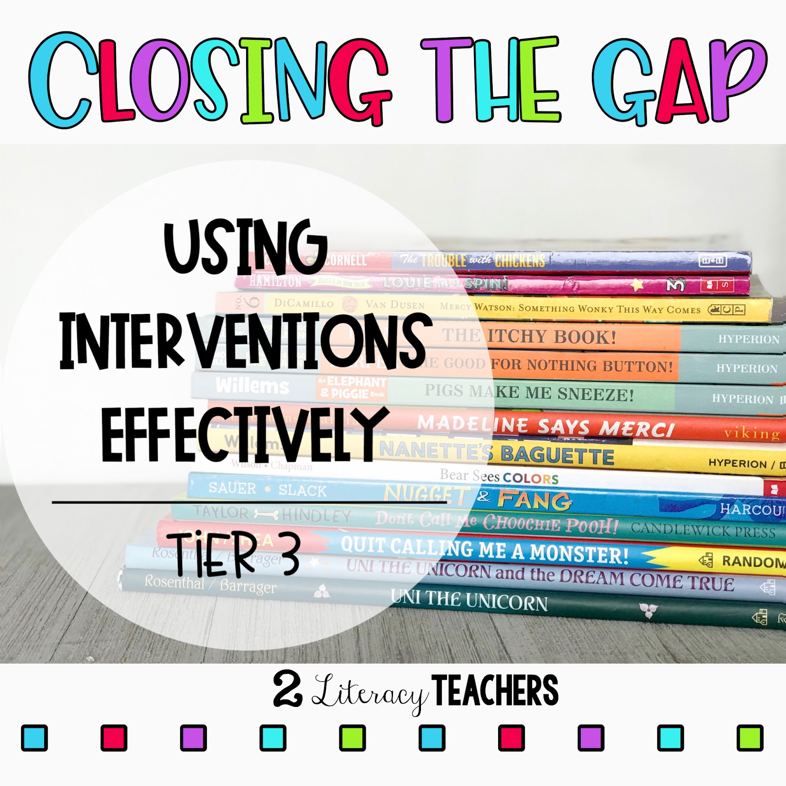 Closing the Gap – Using Interventions Effectively – #3